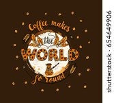 handdrawn coffee lettering... | Shutterstock .eps vector #654649906