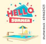 hello summer. swimming pool.... | Shutterstock .eps vector #654662425
