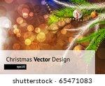 christmas balls at the xmas... | Shutterstock .eps vector #65471083