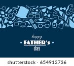 happy father s day greeting... | Shutterstock .eps vector #654912736