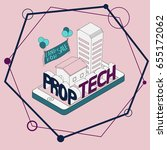 prop tech property technology... | Shutterstock .eps vector #655172062