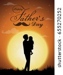 happy father's day  silhouette... | Shutterstock .eps vector #655270252