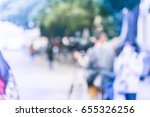 blurred abstract of cameraman... | Shutterstock . vector #655326256