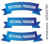 referral program ribbon set | Shutterstock .eps vector #655331785