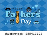 happy fathers day man  hat... | Shutterstock .eps vector #655411126