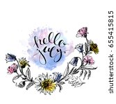 hand drawn ink wild flowers... | Shutterstock .eps vector #655415815