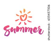 love summer brush calligraphy... | Shutterstock .eps vector #655457506