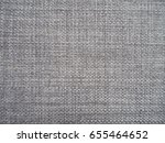 close up of grey fabric or... | Shutterstock . vector #655464652