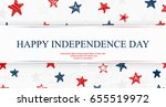 independence day. us... | Shutterstock .eps vector #655519972