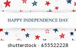 independence day. us... | Shutterstock . vector #655522228