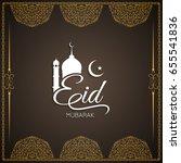 abstract religious eid mubarak... | Shutterstock .eps vector #655541836