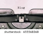 blog text on vintage typewriter ... | Shutterstock . vector #655568368