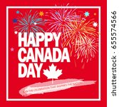 happy canada day  greeting card ... | Shutterstock .eps vector #655574566