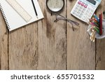 office desk wood table of... | Shutterstock . vector #655701532