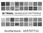 set of 36 tribal seamless... | Shutterstock .eps vector #655707712