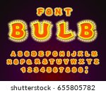 bulb font. glowing letters.... | Shutterstock . vector #655805782