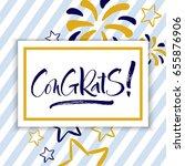 congrats  hand lettered... | Shutterstock .eps vector #655876906