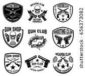 set of weapon club  gun shop... | Shutterstock .eps vector #656373082