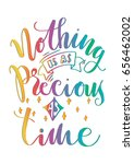 nothing is as precious as time... | Shutterstock .eps vector #656462002