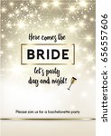 bachelorette party invitation...   Shutterstock .eps vector #656557606