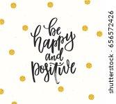 trendy hand lettering poster.... | Shutterstock .eps vector #656572426