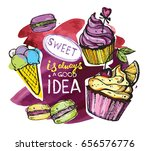sweet ia always a good idea.... | Shutterstock .eps vector #656576776
