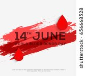 14th june world blood donor day ... | Shutterstock .eps vector #656668528