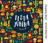 festa junina village festival... | Shutterstock .eps vector #656764942