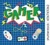 gamer background. cute card...   Shutterstock .eps vector #656765362