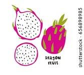summer print with dragon fruit | Shutterstock .eps vector #656898985
