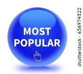 most popular icon. internet... | Shutterstock . vector #656974522