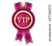 gold vip rosette badge with... | Shutterstock .eps vector #657106372