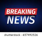 breaking news background.... | Shutterstock .eps vector #657492526