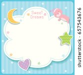 sweet dreams cute card design... | Shutterstock .eps vector #657543676