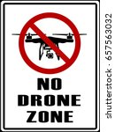 No Drones Zone Sign To Warning...