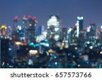 city night blurred bokeh light... | Shutterstock . vector #657573766