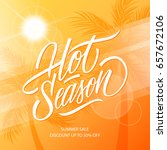 hot season. summer sale banner... | Shutterstock .eps vector #657672106