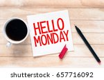 hello monday card with cup of... | Shutterstock . vector #657716092