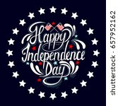 happy independence day hand... | Shutterstock .eps vector #657952162