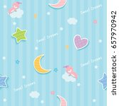 sweet dreams cute seamless... | Shutterstock .eps vector #657970942