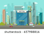 hotel in the city view vector... | Shutterstock .eps vector #657988816