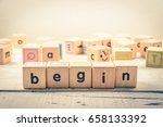 word ' begin  ' wood cubic on... | Shutterstock . vector #658133392