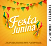 elegant festa junina poster... | Shutterstock .eps vector #658136866