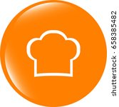 chef hat sign icon. cooking... | Shutterstock . vector #658385482