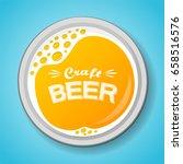 glass of beer with foam   top... | Shutterstock .eps vector #658516576