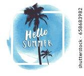 hello summer. blue watercolor... | Shutterstock .eps vector #658683982