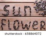 sunflower word from sunflower...   Shutterstock . vector #658864072