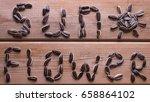 sunflower word from sunflower...   Shutterstock . vector #658864102