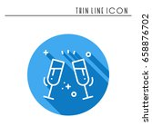 two glasses  toast icon. binge  ...   Shutterstock .eps vector #658876702
