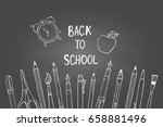back to school. hand drawn... | Shutterstock .eps vector #658881496